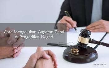 cara mengajukan gugatan cerai di pengadilan negeri